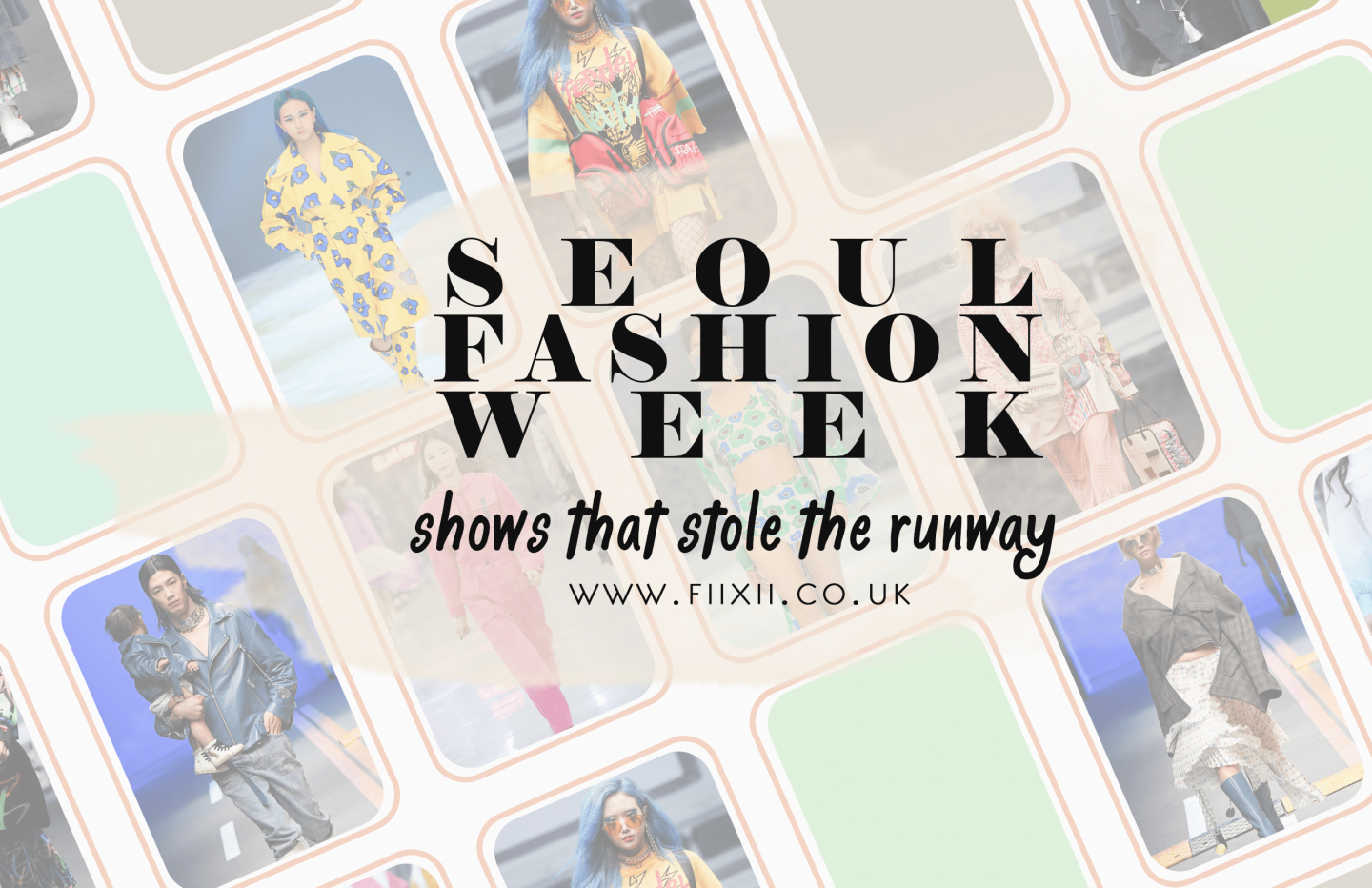 Shows that stole the runway at Seoul Fashion Week Spring Summer 2020 fiixii.co.uk